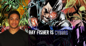 Which comic book villains will we see Ray Fisher facing off against in the Cyborg movie?